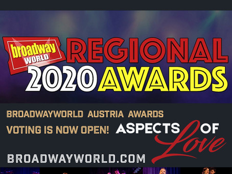 9 Nominierungen | Broadwayworld Regional 2020 Awards Austria