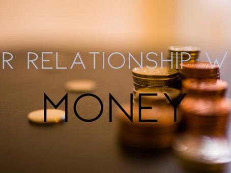 Our Relationship with Money
