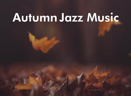 ALL BGM CHANNEL - Autumn Jazz Music - 静かな秋の夜に聴く、大人癒しジャズ -