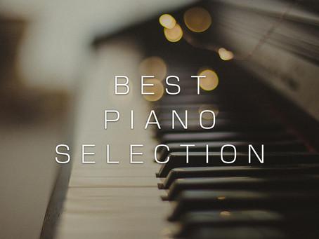 「Best Piano Selection -懐かしく、心が落ち着く癒しピアノBGM集-」がリリース!