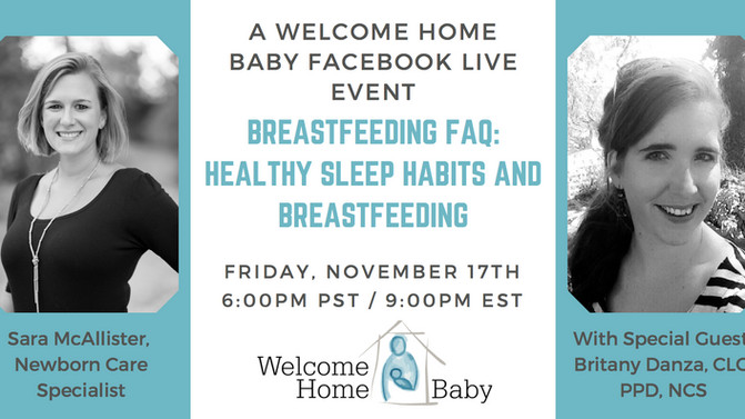 A Breastfeeding FAQ Facebook Live Event: Healthy Sleep Habits and Breastfeeding with guest, Brittany