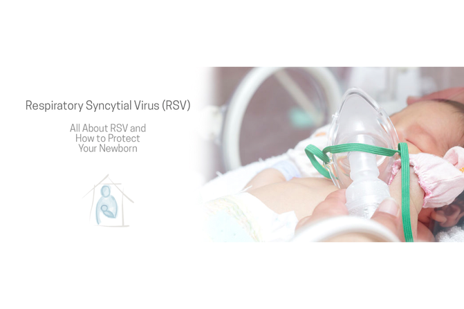 All About RSV and How to Protect Your Newborn