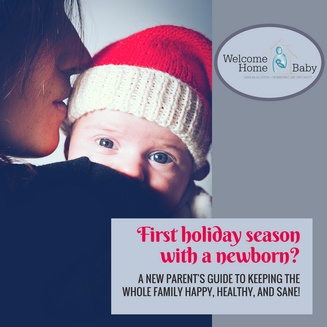 First Holiday Season with a Newborn?