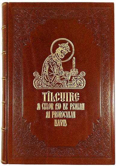 Tîlcuirea celor 150 de Psalmi ai Prorocului David