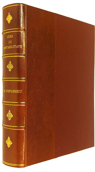 (Vândut) Curs de Comptabilitate (Stefanescu, 1896)