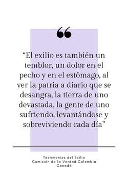"""""""El exilio es también un temblor, un dolor en el pecho y en el estómago, al ver la patria a diario q"""