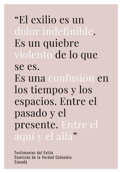 """""""El exilio es un dolor indefinible. Es un quiebre violento de lo que se es. Es una confusión en los"""