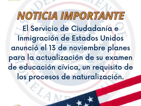 USCIS  anunció el 13 de noviembre planes para la actualización de su examen de educación cívica.