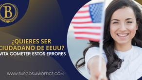 Si quieres obtener la ciudadanía evita estos errores.