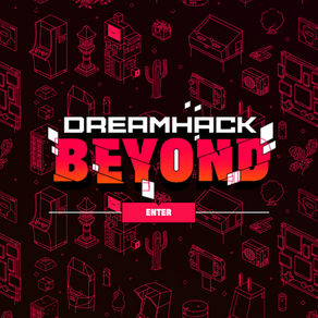 DreamHack Beyond: Going Beyond the Online Convention