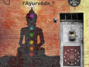 Connaissez-vous l'Ayurveda ?