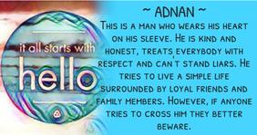 Adnan, the man who wear heart on his sleeve.