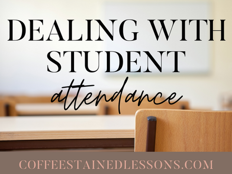 Dealing with Student Attendance