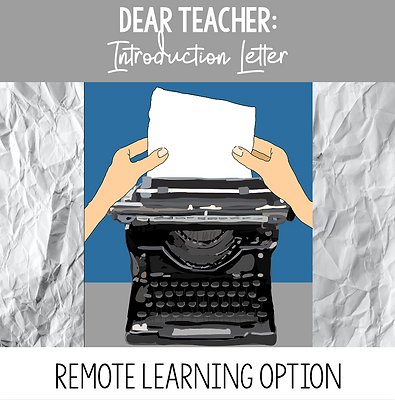 dear teacher introdcution letter for remote learning