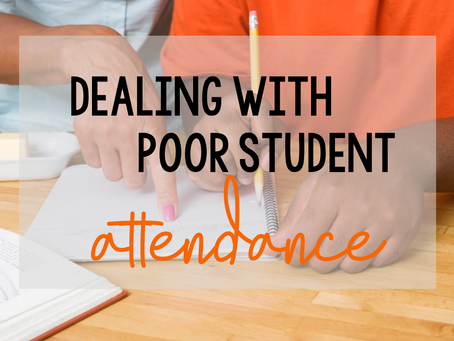 Dealing with Poor Student Attendance