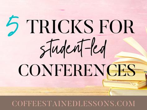 5 Tricks for Student-Led Conferences