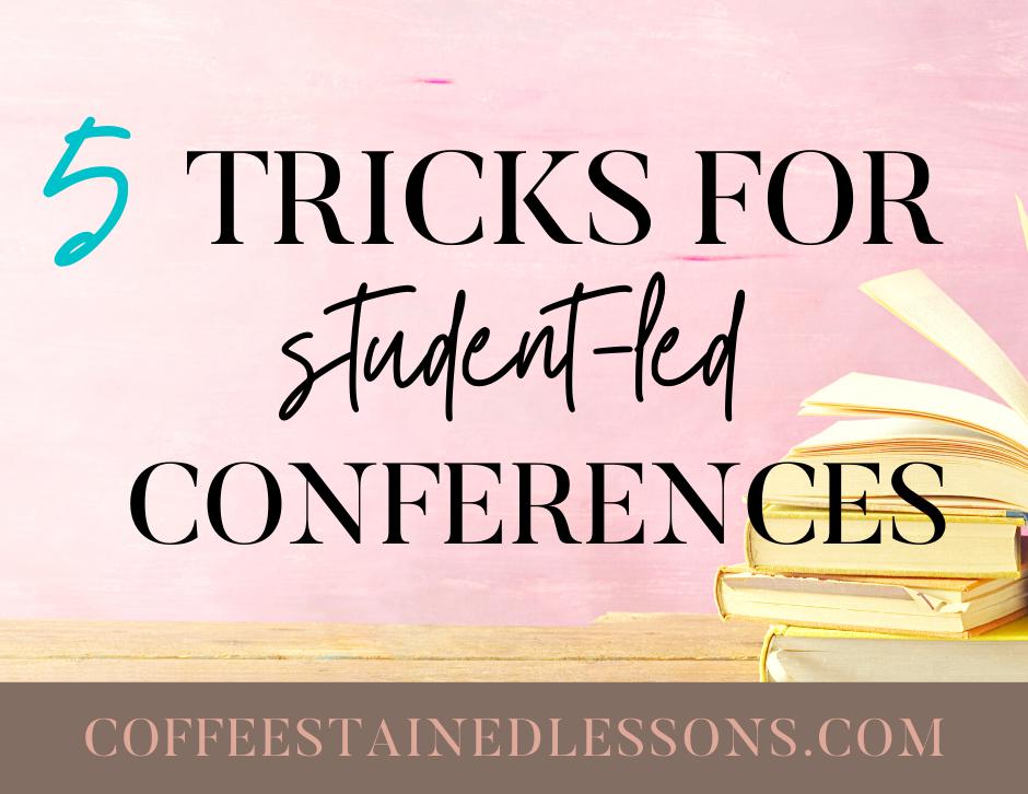 student-led-conferences-tricks