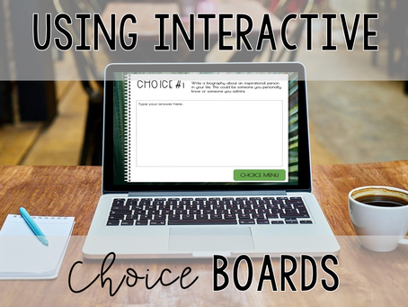 Using Interactive Choice Boards
