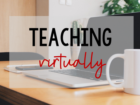 Back to School: Teaching Virtually