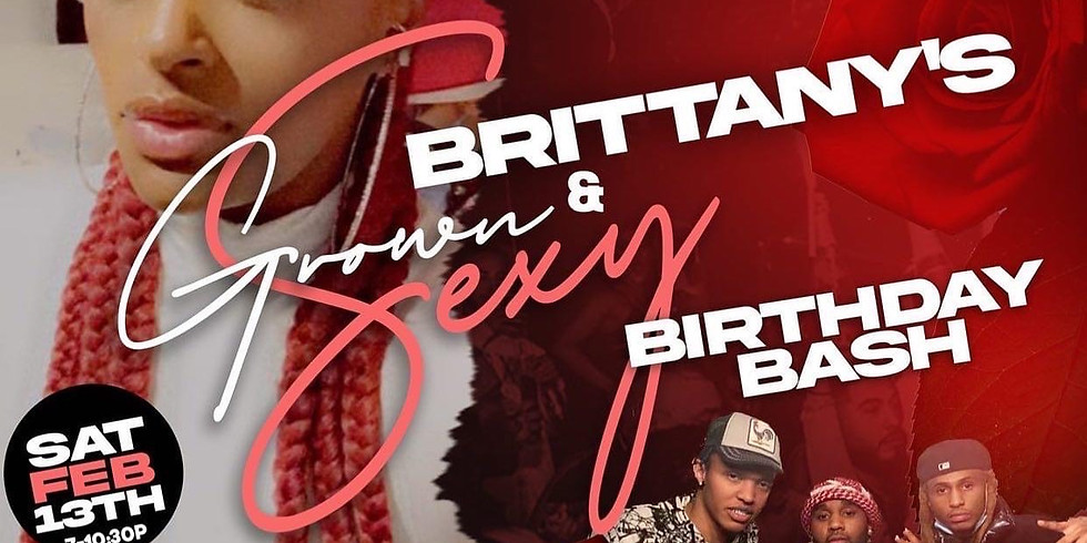 Brittany's Grown and Sexy: Birthday Bash