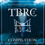 BFR presents TBRC Compilation