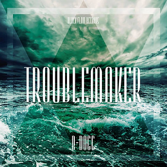 B-Dogg // Troublemaker