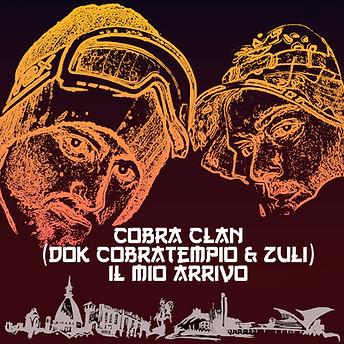 Cobra Clan // Il Mio Arrivo
