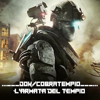 Dok/Cobratempio // L'Armata Del Tempio