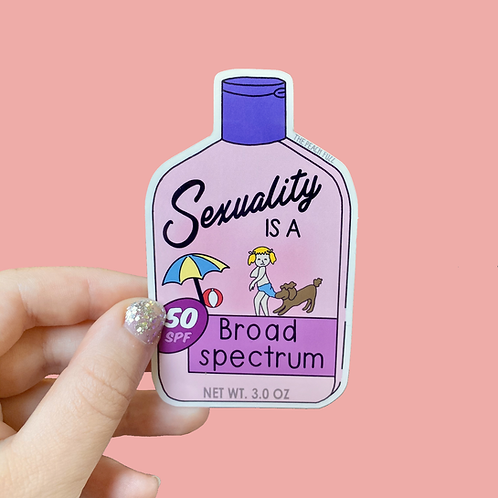 Sexuality is a Broad Spectrum Sticker
