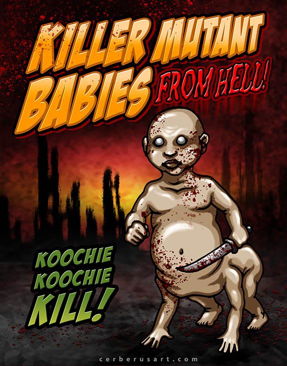 KILLER MUTANT BABIES
