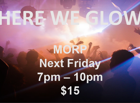 MORP (Here We Glow)
