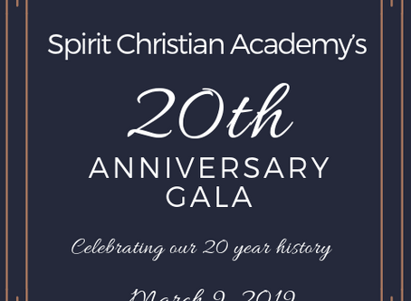 Spirit Christian Academy is Turning 20! Join Us for an Anniversary Gala...