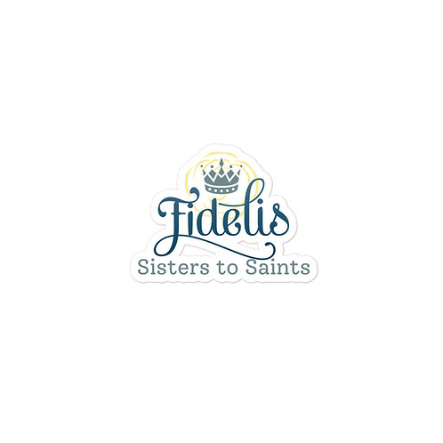 Sisters to Saints Bubble-free stickers