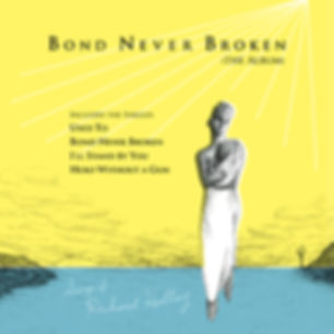 bond-never-broken-complete-album.jpg