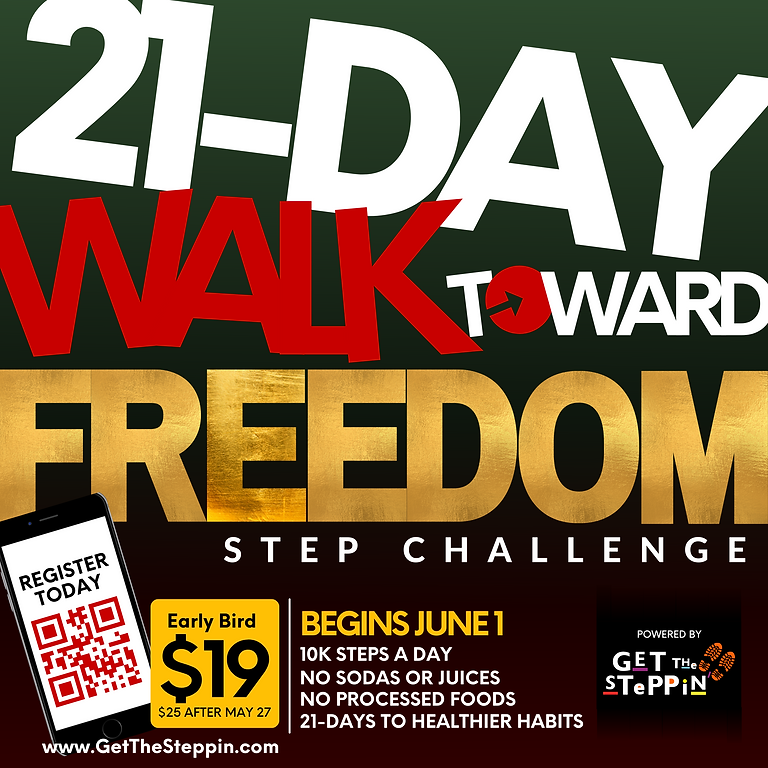 """Get the Steppin' 21-Day """"Walk Toward Freedom"""" Step Challenge"""