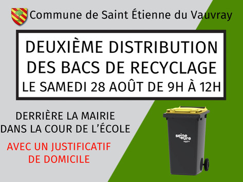 2ème distribution des bacs de recyclage (jaune), Le samedi 27 AOÛT de 9H à 12H