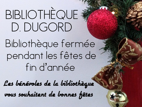 Bibliothèque fermée pendant les fêtes de fin d'année