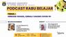Podcast Rabu Belajar Episode 3