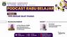 Podcast Rabu Belajar Episode 6