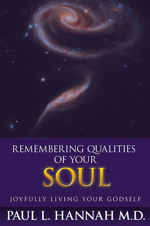 Remembering Qualities of Your Soul