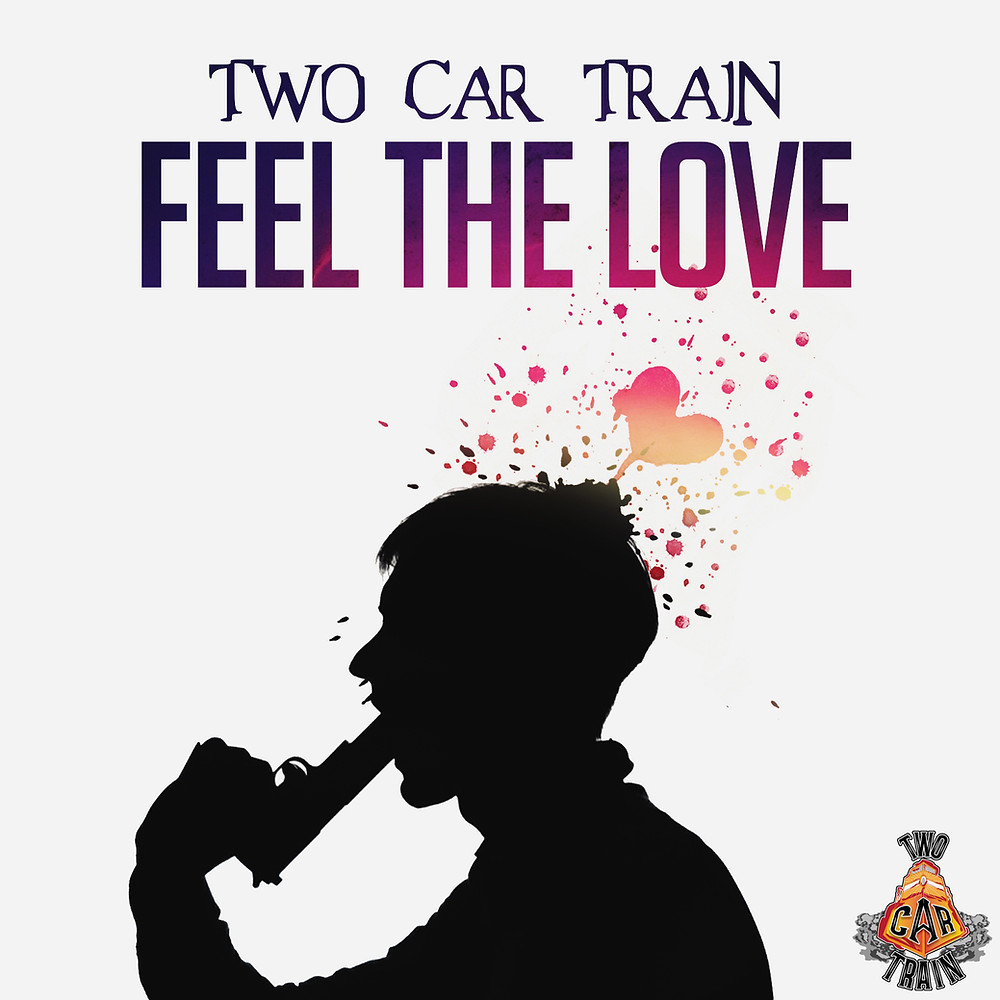 """Two Car Train New Single """"Feel The Love"""" available on Apple Music, Spotify, Amazon mp3, Google Play, and over 100 other online music streaming services and stores"""