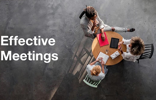 How to Run Effective Meetings: The 10 Step Guide