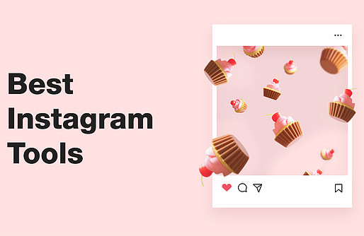 The 20+ Best Instagram Tools to Amplify Your Brand Presence