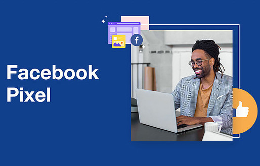 Facebook Pixel: How to Use it Right for your FB Ads