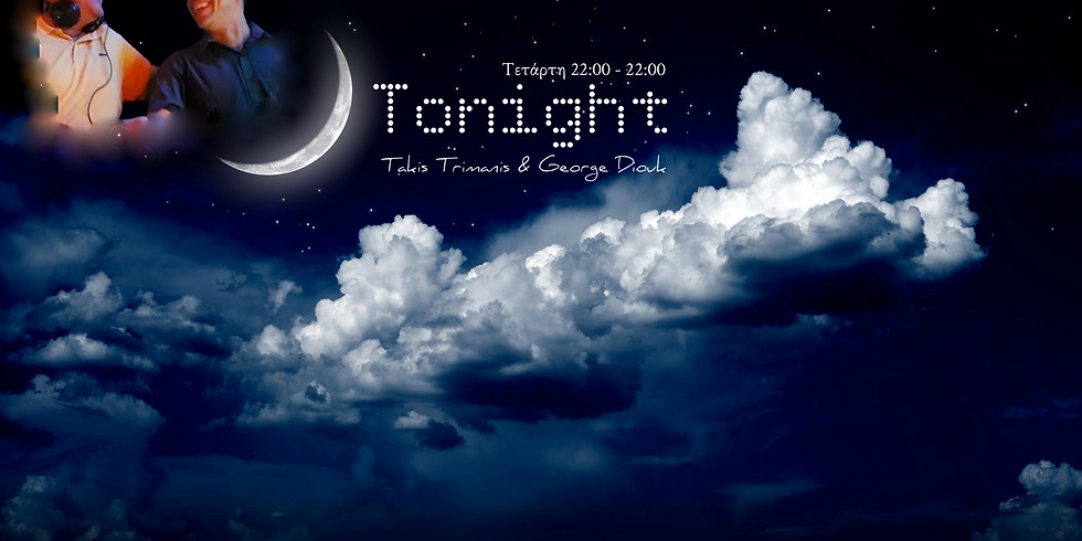 """ON AIR """"Tonight"""" Diouk - Trimanis"""