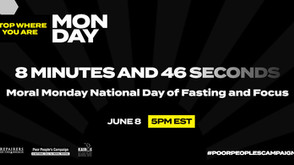 Poor People's Campaign calls for day of fasting & focus to mark upheaval in country