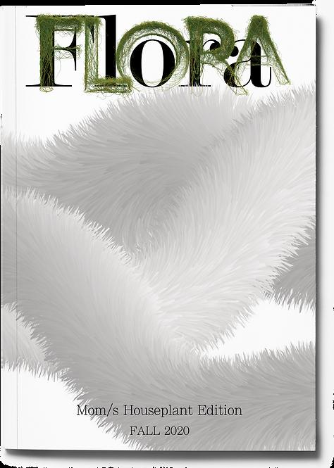 Flora Zine: Mom/s Houseplant Edition