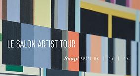 'Le Salon 2017' Artist Tour