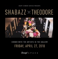 Dinner Series - Shabazz I Theodore