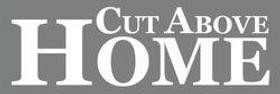 Cut Above Home